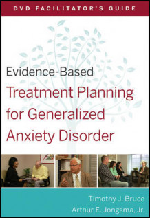 Evidence-Based Treatment Planning for Generalized Anxiety Disorder DVD Facilitator's Guide av Arthur E. Jongsma og Timothy J. Bruce (Heftet)