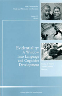 Evidentiality: A Window into Language and Cognitive Development (Heftet)