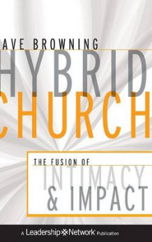 Hybrid Church av Dave Browning (Innbundet)