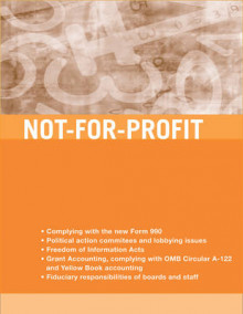 Not-for-profit Accounting, Tax, and Reporting Requirements av Edward J. McMillan (Heftet)