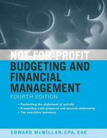 Not-for-profit Budgeting and Financial Management av Edward J. McMillan (Heftet)
