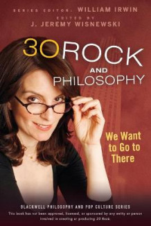 30 Rock and Philosophy av William Irwin (Heftet)