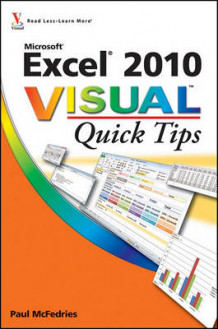 Excel 2010 Visual Quick Tips av Paul McFedries (Heftet)