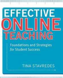 Effective Online Teaching av Tina Stavredes (Heftet)