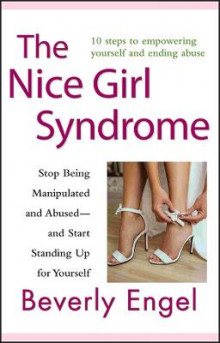 The Nice Girl Syndrome av Beverly Engel (Heftet)