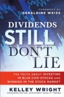 Dividends Still Don't Lie av Kelley Wright (Innbundet)