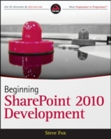 Beginning SharePoint 2010 Development av Steven Fox (Heftet)