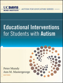 Educational Interventions for Students with Autism av UC Davis MIND Institute (Heftet)