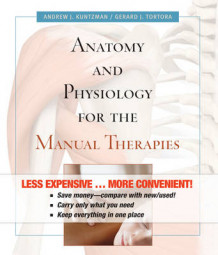 Anatomy and Physiology for the Manual Therapies av Andrew Kuntzman (Perm)
