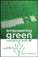 Empowering Green Initiatives with IT av Carl H. Speshock (Innbundet)