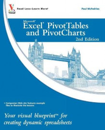 Excel PivotTables and PivotCharts av Paul McFedries (Heftet)