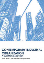Contemporary Industrial Organization av George Norman, Lynne Pepall og Dan Richards (Innbundet)