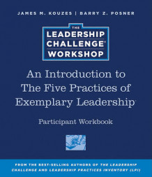 An Introduction to The Five Practices of Exemplary Leadership Participant Workbook av James M. Kouzes og Barry Z. Posner (Heftet)