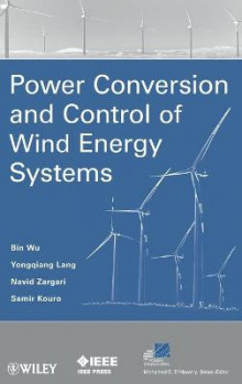 Power Conversion and Control of Wind Energy Systems av Bin Wu, Yongqiang Lang, Navid Zargari og Samir Kouro (Innbundet)