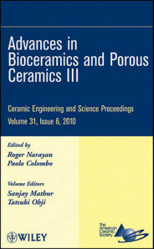 Advances in Bioceramics and Porous Ceramics III av ACerS (American Ceramic Society), Sanjay Mathur og Tatsuki Ohji (Innbundet)