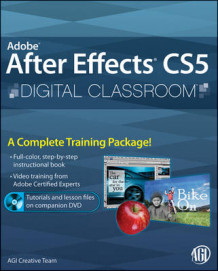 Adobe After Effects CS5 Digital Classroom av AGI Creative Team og Jerron Smith (Heftet)