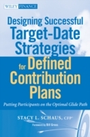 Designing Successful Target-Date Strategies for Defined Contribution Plans av Stacey Schaus (Innbundet)
