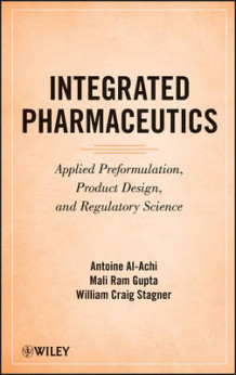Integrated Pharmaceutics av Antoine Al-Achi, Mali Ram Gupta og William Craig Stagner (Innbundet)