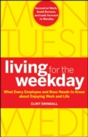 Living for the Weekday av Clint Swindall (Innbundet)