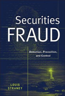 Securities Fraud av Louis L. Straney (Innbundet)