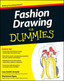 Fashion Drawing for Dummies av Lisa Arnold og Marianne Egan (Heftet)