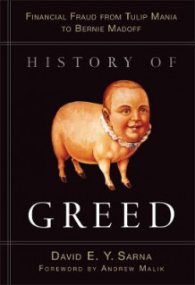 History of Greed av David E. Y. Sarna (Innbundet)