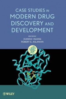 Case Studies in Modern Drug Discovery and Development (Innbundet)