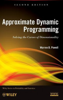 Approximate Dynamic Programming av Warren B. Powell (Innbundet)