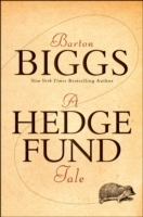 A Hedge Fund Tale of Reach and Grasp av Barton Biggs (Innbundet)