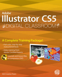 Illustrator CS5 Digital Classroom av AGI Creative Team og Jennifer Smith (Heftet)