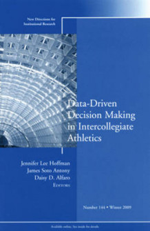 Data-Driven Decision Making in Intercollegiate Athletics (Heftet)