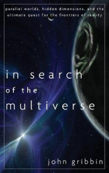 In Search of the Multiverse av John Gribbin (Innbundet)