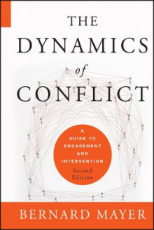 The Dynamics of Conflict av Bernard Mayer (Innbundet)