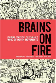 Brains on Fire av Robbin Phillips, Greg Cordell, Geno Church og Spike Jones (Innbundet)