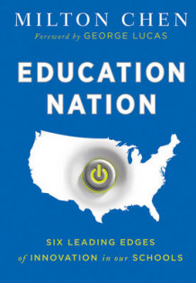 Education Nation av Milton Chen (Innbundet)