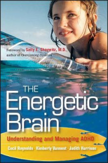 The Energetic Brain av Cecil R. Reynolds, Kimberly J. Vannest og Judith R. Harrison (Heftet)
