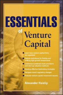 Essentials of Venture Capital av Alexander Haislip (Heftet)