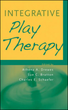 Integrative Play Therapy av Athena A. Drewes, Sue C. Bratton og Charles E. Schaefer (Innbundet)