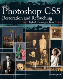 Photoshop CS5 Restoration and Retouching for Digital Photographers Only av Mark Fitzgerald (Heftet)