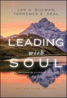 Leading with Soul av Lee G. Bolman og Terrence E. Deal (Innbundet)