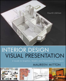 Interior Design Visual Presentation av Maureen Mitton (Heftet)