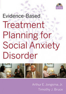 Evidence-Based Psychotherapy Treatment Planning for Social Anxiety av Arthur E. Jongsma og Timothy J. Bruce (Ukjent)