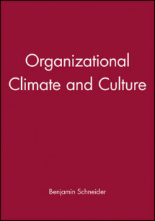 Organizational Climate and Culture av Benjamin Schneider (Heftet)