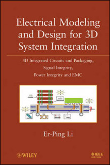 Electrical Modeling and Design for 3D System Integration av Er-Ping Li (Innbundet)