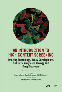An Introduction to High Content Screening (Innbundet)