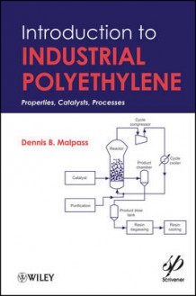 Introduction to Industrial Polyethylene av Dennis B. Malpass (Innbundet)