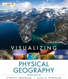 Visualizing Physical Geography av Timothy Foresman og Alan H. Strahler (Heftet)