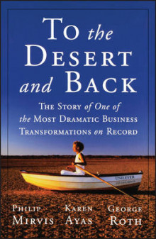 To the Desert and Back av Philip H. Mirvis, Karen Ayas og George Roth (Heftet)