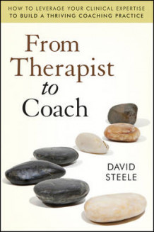 From Therapist to Coach av David Steele (Heftet)