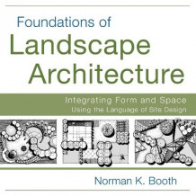 Foundations of Landscape Architecture av Norman Booth (Heftet)